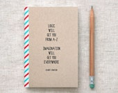 Einstein Journal, Mini Notebook, Sketchbook - Quote, Recycled - Back to School, Stocking Stuffer - HappyDappyBits