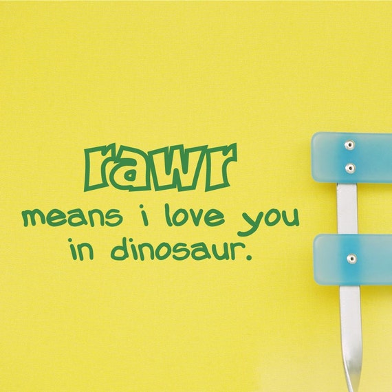 Decal Meaning Kids Wall Decal Rawr Means i