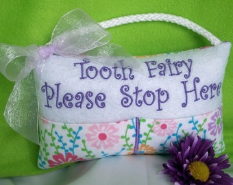 Tooth Fairy Pillow for Girls states Tooth Fairy Please Stop Here, Embroidered Stuffed