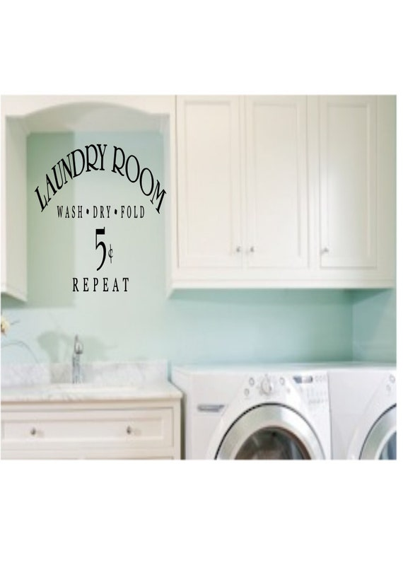 Laundry Room Wash Dry Fold Repeat  Vinyl Wall Decal Quote