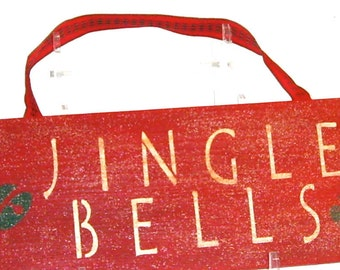 Christmas Jingle Bells Handpainted Sign Upcycled Recycled