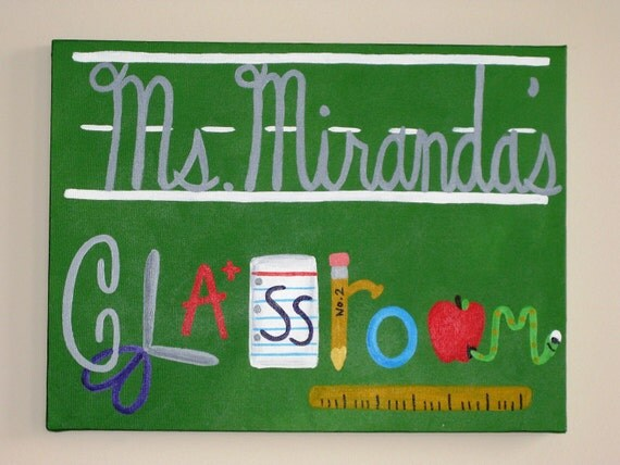 "Teacher's Name Classroom painting, 12""x16"" canvas"