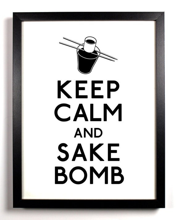 Items similar to Keep Calm and Sake Bomb (Sake Shot Glass ...