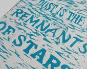 """PRINT- Lino Print, """"Dust is the Remnant of Stars"""", Turquoise on White, 5X7"""