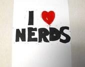 I love nerds, 5X7 inch lino print, black and red