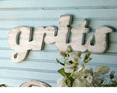 Grits Sign Southern Kitchen Food Girls Raised in the South Wooden Word