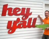Supersized Hey Y'all Sign Southern Slang Home Decor Greeting, Salutation