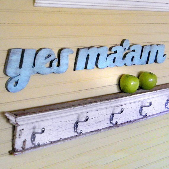 Yes Ma'am Sign Southern Slang Wooden Sign Shabby Chic Mothers Day Country Saying