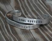 Buy 2 Get one Free Set of 2 Soul Sisters Hand Stamped Metal Bracelets