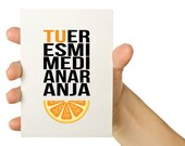 Valentines Day Card - Tu eres mi media naranja - 5X7 Spanish Greeting Card - My other half