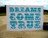 hand pulled PRINT-dreams come true- light blue 5x7