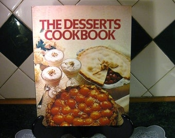 Vintage The Desserts Cookbook - Desserts Cookbook - Dessert Recipes - Vintage Cookbook - Vintage Dessert Recipes - The Desserts Cookbook