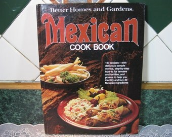 Vintage Better Homes and Gardens Mexican Cook Book - Better Homes and Gardens Cookbook - Mexican Cook Book - Cookbook - Mexican Recipes