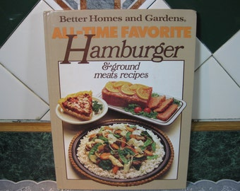 Better Homes and Gardens All - Time Favorite Hamburger & ground meats recipes Cookbook - Vintage Cookbook - Hamburger Cookbook - Cookbook