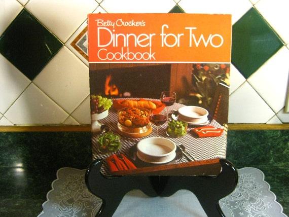 Betty Crocker's Dinner for Two Cookbook - Vintage Cookbook - Betty Crocker's Cookbook - Dinner for Two Cookbook - Betty Crocker - Cookbook