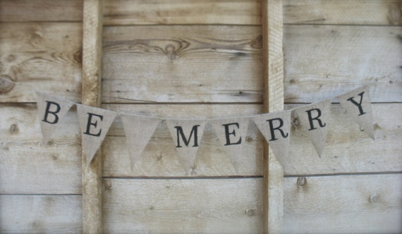 Be Merry Meduim sized  Burlap Banner, photo prop. Christmas, holiday.