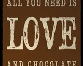 Tasty Wall Art 8x8 Print - All You Need Is Love And Chocolate