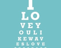 Home Decor Print - I Love You Like A Wave Loves The Shore - Eye Exam Chart