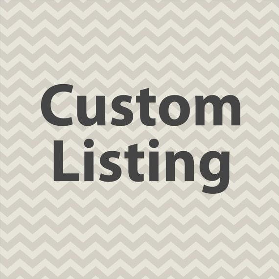 Custom Listing for Caroline
