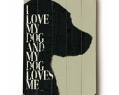 Wooden Art Sign Planked I Love My Dog pet dog silhouette wall decor