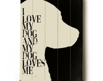 Wooden Art Sign Planked I Love My Dog II pet dog silhouette tan on black wall decor