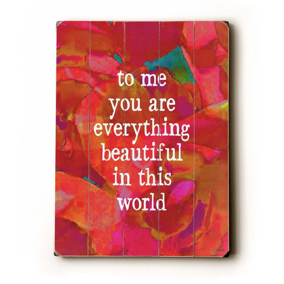 Wooden Art Sign Planked To Me You Are Everything red rose wall art