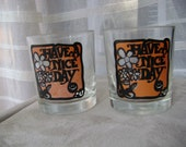 """Vintage """"Have a Nice Day"""" Drinking Glasses"""