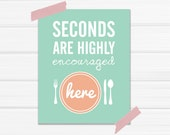 "Graphic Art Print ""Seconds Are Highly Encouraged Here"" in Mint and Coral"