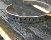 Create with love.  A wonderful Etsy reminder.  Simple silver bracelet