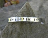 Live With Intention,  A great yet simple reminder in a silver bracelet
