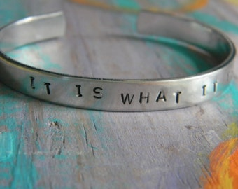 It Is What It Is. Silver Bracelet/Bangle.