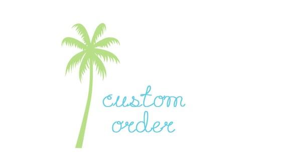 Custom Order for MrsWalker