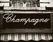 Reserved for Allison: Champagne Neon Sign In Black And White - Epernay Valley, France  Photograph 11x14