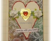 "love gift tag, handmade vintage look, mixed media: ""Love Is All You Need"""