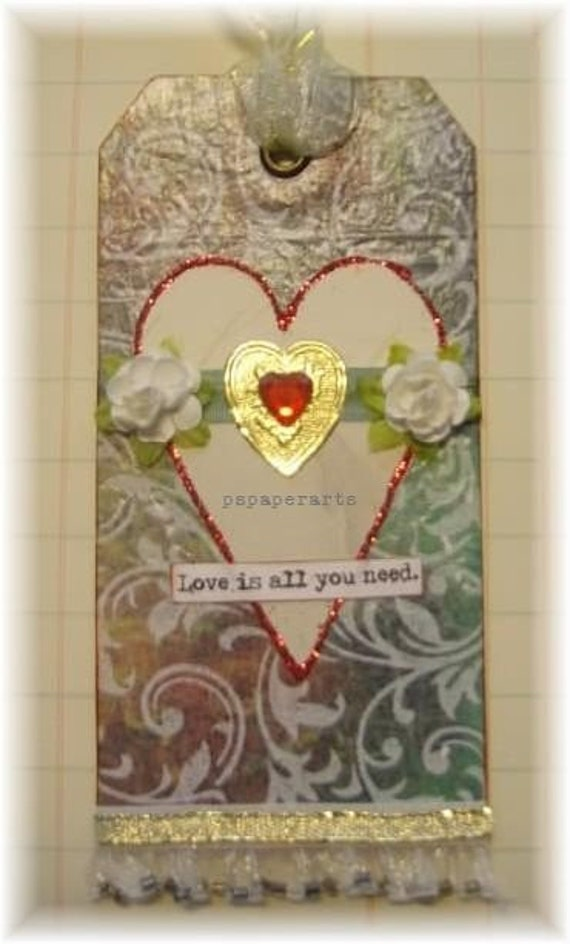 """love gift tag, handmade vintage look, mixed media: """"Love Is All You Need"""""""