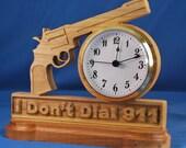I Don't Dial 911 Desk Clock
