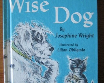 Vintage Wise Dog Childrens Book By Josephine Wright