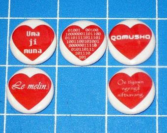 "Geeky Love - Set of 5 ""I Love You"" Badges in Your Choice of Binary, Elvish, Huttese, Klingon, Na'vi, Pig Latin, Esperanto, or Al Bhed"