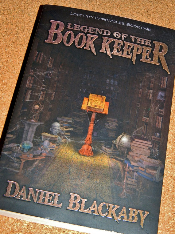 Legend of the Book Keeper by Daniel Blackaby