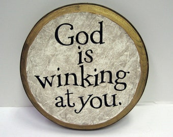 God is winking at you.