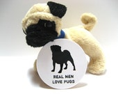 Real Men Love Pugs - Funny Wood Magnet