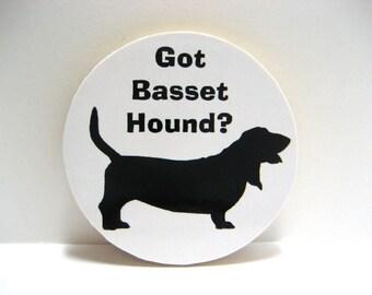 Got Basset Hound - Funny Wood Magnet