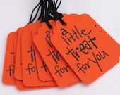 A Little Treat For You Pumpkin Orange Halloween Small Favor 1.75 x 1.25 inch Gift Tags Set of 12