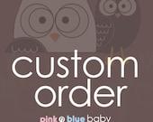 Custom Order for  LaurenGlatt