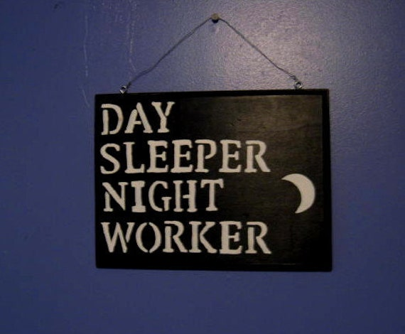Day sleeper sign for The sign