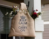 Keep Calm and Carry on Burlap Farmers Market Tote