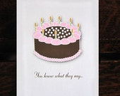 Birthday Card Have Your Cake and Candles pink and brown funny