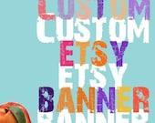 SALE a custom designed Etsy banner