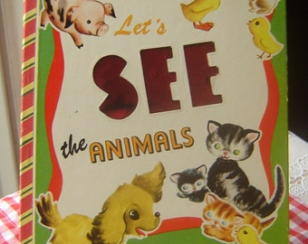1952 Children Book / Let's See the Animals / Bonnie Look n See Book / Cute Graphics / Collectible