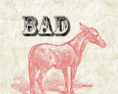 Bad Ass - Black Lace Vintage Text with Red Donkey - Giclee Print